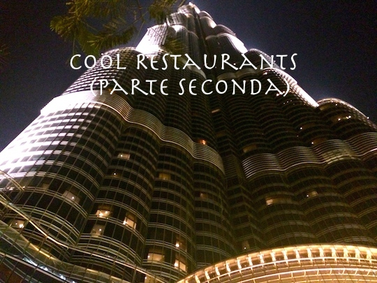 Cool Restaurants around the world (parte seconda)